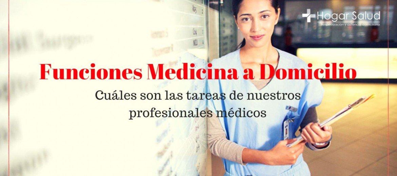 funciones medicina a domicilio hogar salud